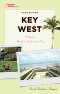 Explore Key West, the continental U.S.'s southernmost city, with Tourist Town GuidesR