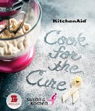 KitchenAid® Cook for the Cure Cookbook