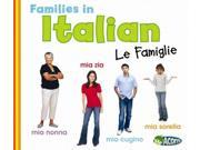 Families in Italian (ITALIAN) (Acorn) Publisher: Capstone Pr Inc Publish Date: 1/1/2013 Language: ITALIAN Pages: 24 Weight: 1 ISBN-13: 9781432971762 Dewey: 458.2/421