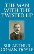 The Man With The Twisted Lip
