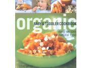 Organic Baby And Toddler Cookbook Organic