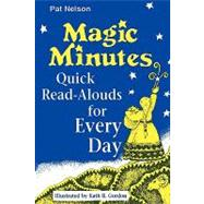 Magic Minutes : Quick Read-Alouds for Every Day