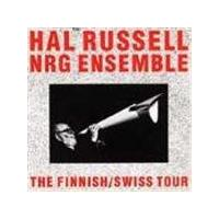 Hal Russell NRG Ensemble - Finnish/Swiss Tour, The