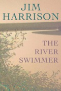 Jim Harrison is one of America's most beloved and critically-acclaimed authors—on a par with American literary greats like Richard Ford, Anne Tyler, Robert Stone, Russell Banks, and Ann Beattie