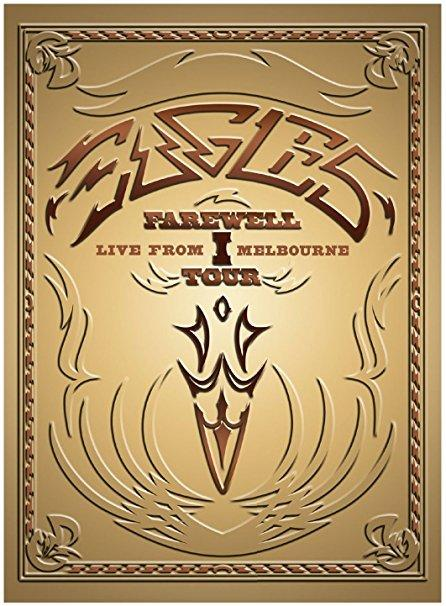 The Eagles & Rhino Records - Farewell: Live From Melbourne