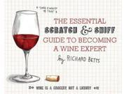 The Essential Scratch And Sniff Guide To Becoming A Wine Expert Mus Brdbk/