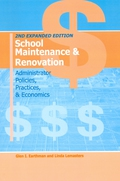 School Maintenance And Renovation: Administrator Policies, Practices, & Economics