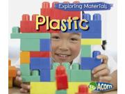 Plastic (acorn: Exploring Materials)