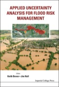 This volume provides an introduction for flood risk management practitioners, up-to-date methods for analysis of uncertainty and its use in risk-based decision making