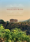The World of Sicilian Wine provides wine lovers with a comprehensive understanding of Sicilian wine, from its ancient roots to its modern evolution