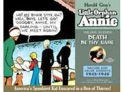 Complete Little Orphan Annie (Complete Little Orphan Annie) Publisher: Diamond Comic Distributors Publish Date: 5/5/2015 Language: ENGLISH Pages: 288 Weight: 4.58 ISBN-13: 9781631402234 Dewey: 741