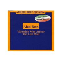 Alan Ross - Valentino Mon Amour/The Last Wall