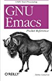 GNU Emacs Pocket Reference: UNIX Text Processing