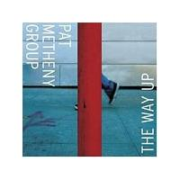 Pat Metheny Group - The Way Up (Music CD)