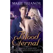 Blood Eternal : An Awakened by Blood Novel