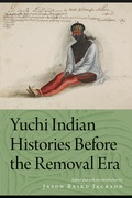 Yuchi Indian Histories Before The Removal Era