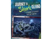 Journey To Shark Island Shark Expedition
