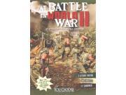 At Battle In World War Ii You Choose Books