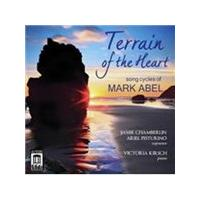 Terrain of the Heart: Song Cycles of Mark Abel (Music CD)