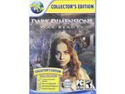 Dark Dimensions: Wax Beauty  Pc