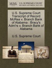 U.s. Supreme Court Transcript Of Record Mcrea V. Branch Bank Of Alabama