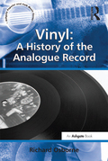 Vinyl: A History of the Analogue Record is the first in-depth study of the vinyl record