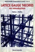 Lattice Gauge Theories: An Introduction