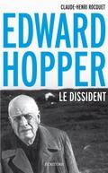 Edward Hopper, Le Dissident