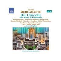 Saverio Mercadante: Don Chisciotte alle nozze di Gamaccio (Music CD)