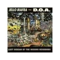 Jello Biafra & DOA - Last Scream Of The Missing Neighbors