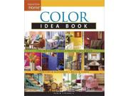 Color Idea Book Taunton's Idea Book Series Binding: Paperback Publisher: Taunton Pr Publish Date: 2007/10/16 Synopsis: In a thorough overview of the use of color in home decorating, an award-winning designer explains how to personalize a home with the combination of colors used for walls, trim, furniture, fabrics, and accessories, with helpful advice on how to visualize how a color will look in a room, how to manipulate a space with color, and how to combine multiple colors