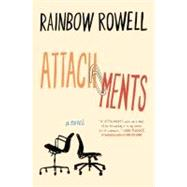 Attachments : A Novel
