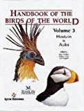 Handbook of the Birds of the World, Volume 3  (Hoatzin to Auks) (English, French, German and Spanish Edition)