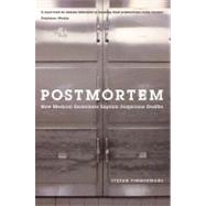 Postmortem: How Medical Examiners Explain Suspicious Deaths
