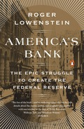 A tour de force of historical reportage, America's Bank illuminates the tumultuous era and remarkable personalities that spurred the unlikely birth of America's modern central bank, the Federal Reserve