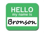 Bronson Hello My Name Is Mousepad Mouse Pad