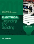 ELECTRICAL GROUNDING AND BONDING 3E, written in accordance with the 2011 National Electrical Code, provides readers with a comprehensive introduction to the essential elements of electrical grounding and bonding
