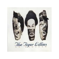 Tiger Lillies - Ad Nauseum