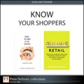 In  Inside the Mind of the Shopper , world-renowned retail consultant Dr