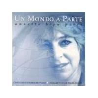 Annette Bryn Parri - UN MONDO A PARTE - A WORLD APART