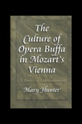 Mozart's comic operas are among the masterworks of Western civilization, and yet the musical environment in which Mozart and his librettist Lorenzo da Ponte wrote these now-popular operas has received little critical attention