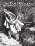 This superb compilation showcases the art of Gustave Doré, one of the nineteenth century's most prolific and successful book illustrators