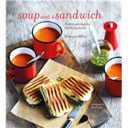Soup And A Sandwich