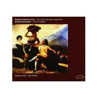 Lorca: Canciones Populares Espanolas; Granados: 12 Tonadillas