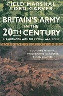 Britains Army In The 20th Century