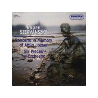 Endre Szervanszky - Concerto In Memory Of Attila Jozsef: 6 Pieces For Orchestra