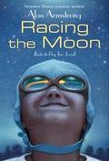 An adventurous new work from Newbery Honor-Winning author, Alan Armstrong