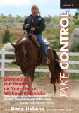 Take Control Vol. 6 - Developing the Headset on Your Horse Without Gimmicks