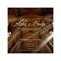 Cappella Nova - Alpha & Omega - Choral Music by James MacMillan (Sacd/Cd - Plays on all cd players) (Music CD)