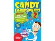 Candy Experiments 2 Binding: Paperback Publisher: Andrews McMeel Pub Publish Date: 2014/12/02 Language: ENGLISH Pages: 144 Dimensions: 9.00 x 6.00 x 0.50 Weight: 0.85 ISBN-13: 9781449461034
